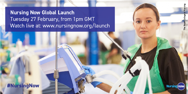 Nursing Now Global Launch - Tuesday 27 February 2018