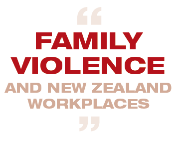 Family violence and New Zealand workplaces